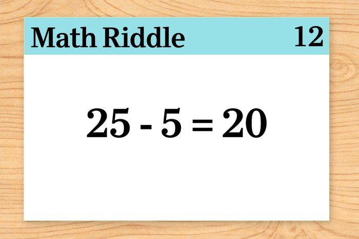 25 minus 5 equals 20