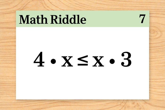 4 times x is less than or equal to x times 3 on math riddle flashcard