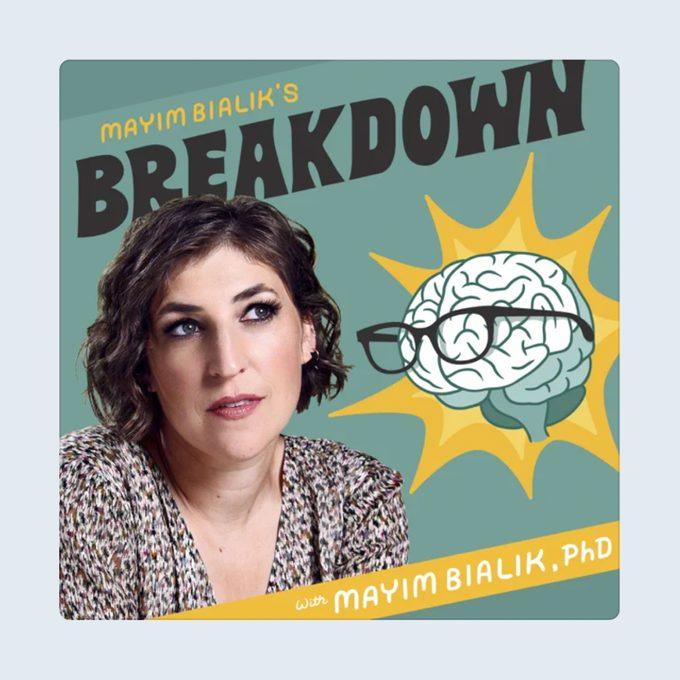 Mayim Bialiks Breakdown Podcast