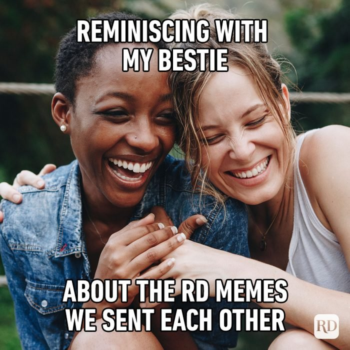 Reminiscing With My Bestie About The Rd Memes We Sent Each Other