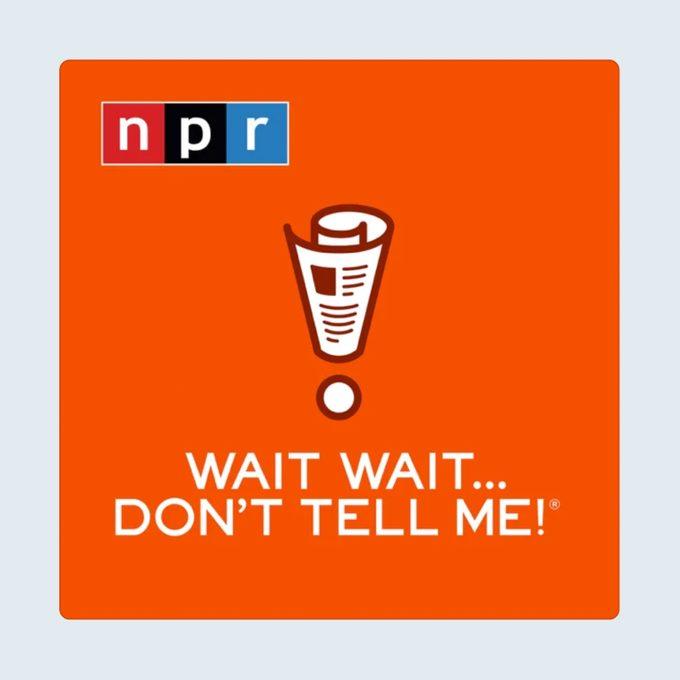 Wait Wait Dont Tell Me Podcast