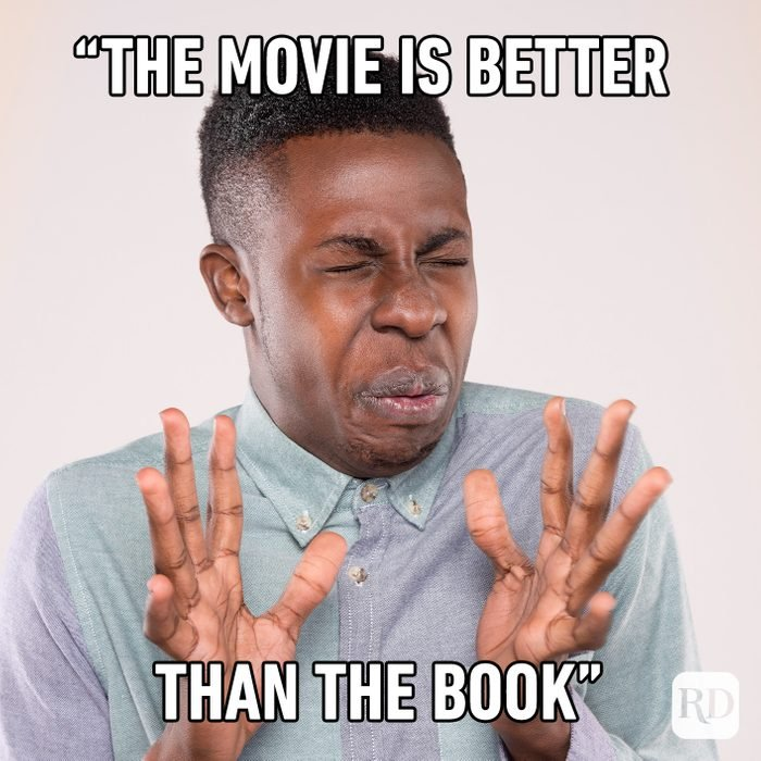 The Movie Is Better Than The Book