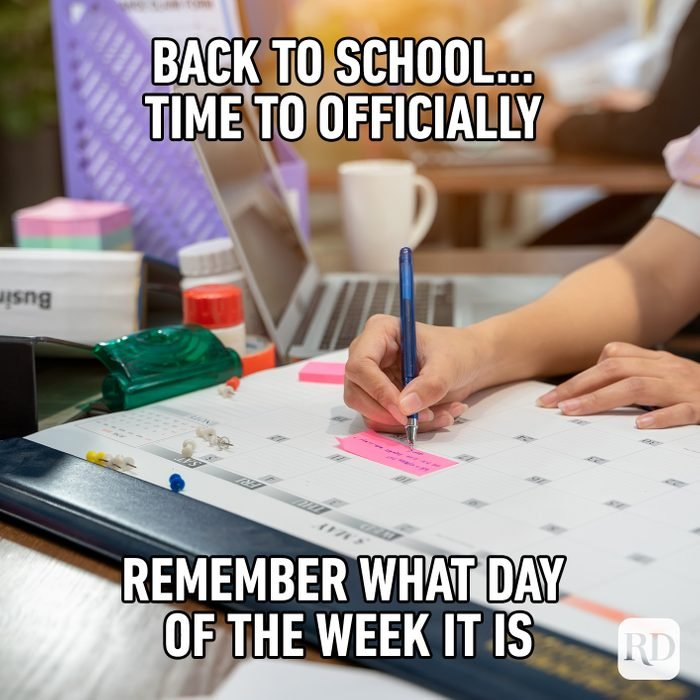 Back To School… Time To Officially Remember What Day Of The Week It Is