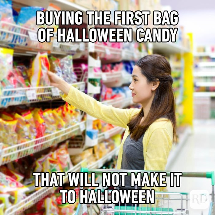 Buying The First Bag Of Halloween Candy That Will Not Make It To Halloween