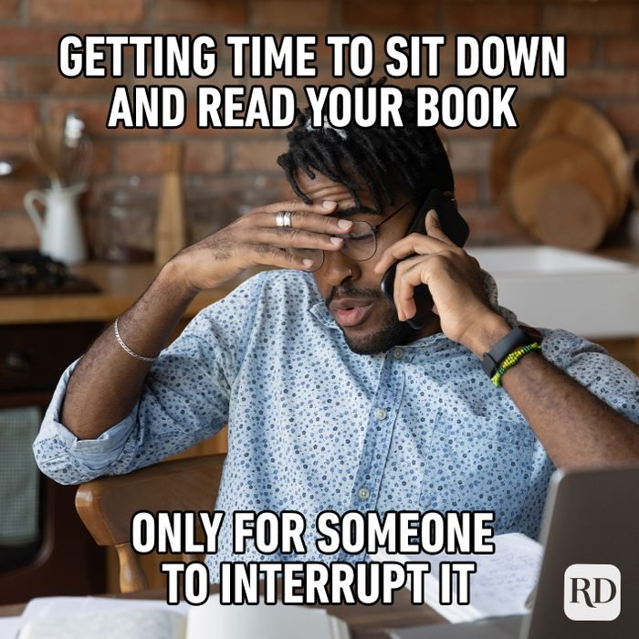 Getting Time To Sit Down And Read Your Book Only For Someone To Interrupt It