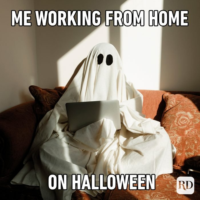 Me Working From Home On Halloween