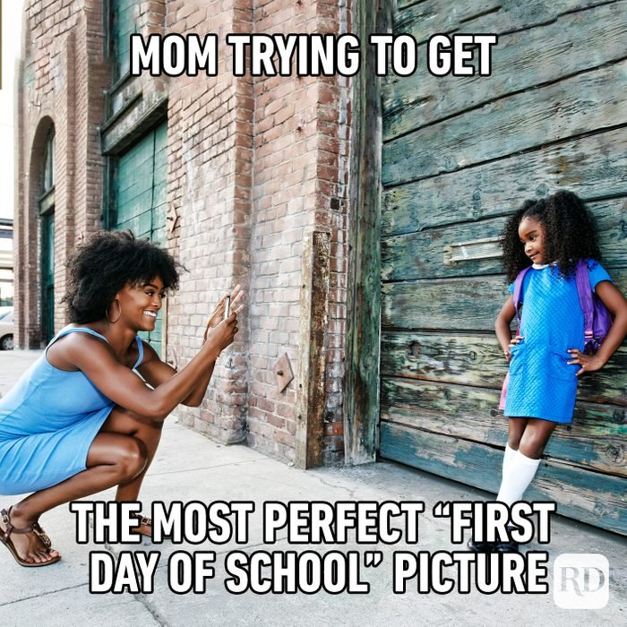 """Mom Trying To Get The Most Perfect """"first Day Of School"""" Picture"""