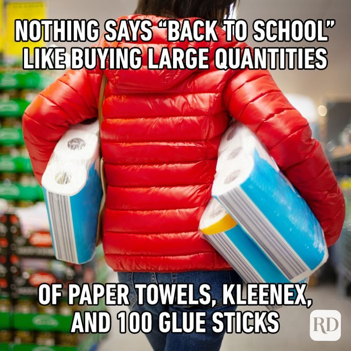 """Nothing Says """"back To School"""" Like Buying Large Quantities Of Paper Towels, Kleenex, And 100 Glue Sticks"""