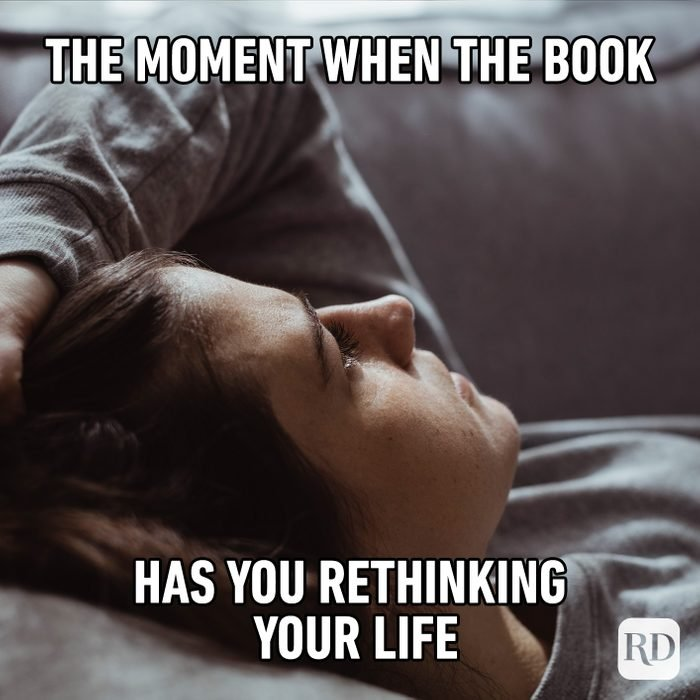 The Moment When The Book Has You Rethinking Your Life