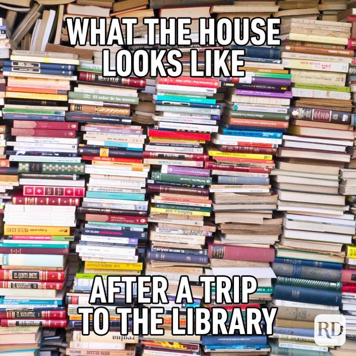 What The House Looks Like After A Trip To The Library