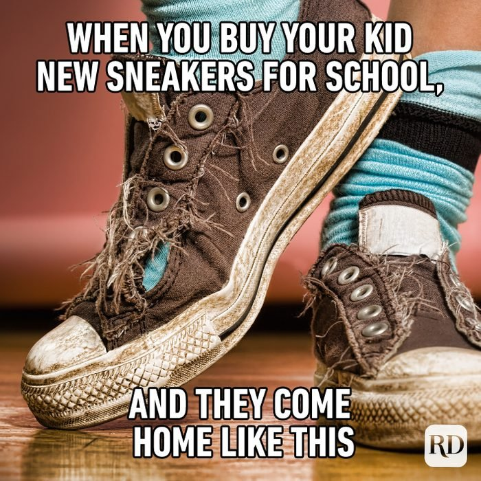 When You Buy You Kid New Sneakers For School, And They Come Home Like This