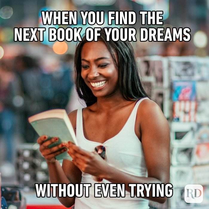 When You Find The Next Book Of Your Dreams Without Even Trying