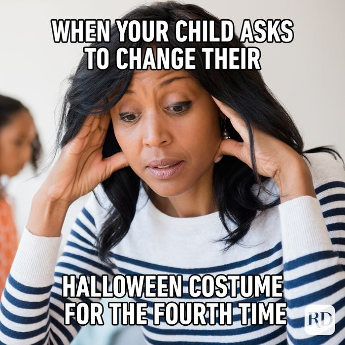 When Your Child Asks To Change Their Halloween Costume For The Fourth Time