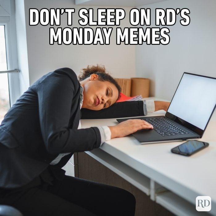 Don't Sleep On Rd's Monday Memes