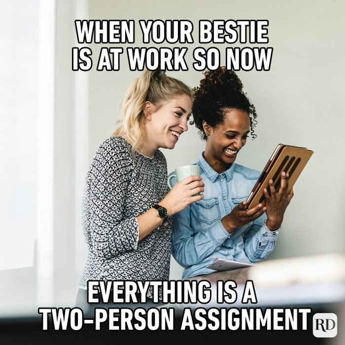 When You're Bestie Is At Work So Now Everything Is A Two Person Assignment