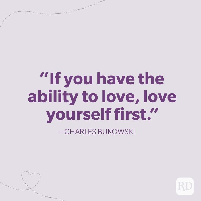 3 If You Have The Ability To Love, Love Yourself First