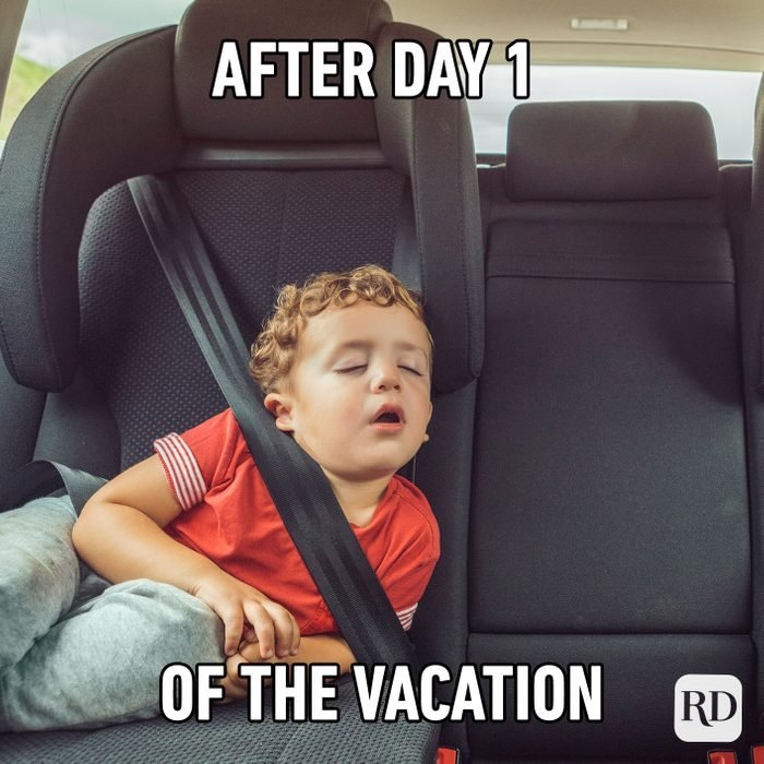 After Day 1 Of The Vacation