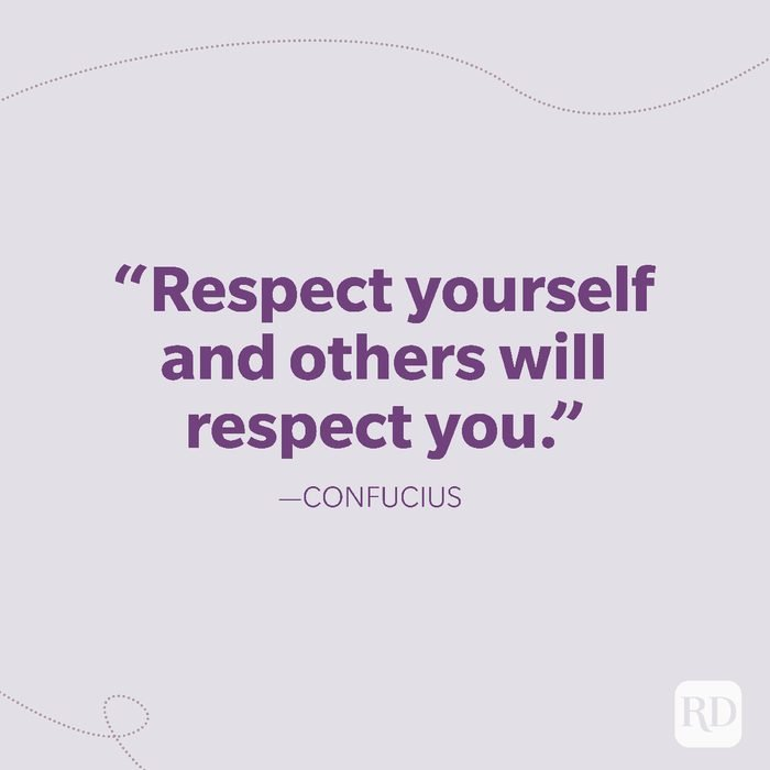 16-Respect yourself and others will respect you