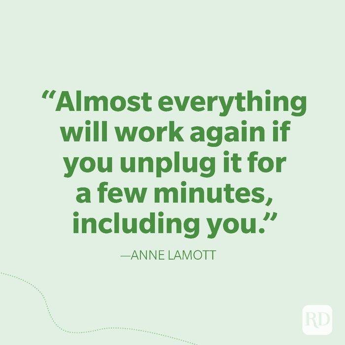 19-Almost everything will work again if you unplug it for a few minutes, including you