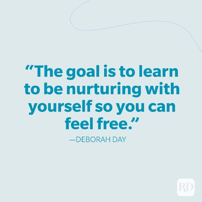 26-The goal is to learn to be nurturing with yourself so you can feel free