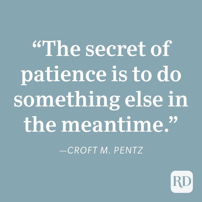 Croft M. Pentz Patience Quote
