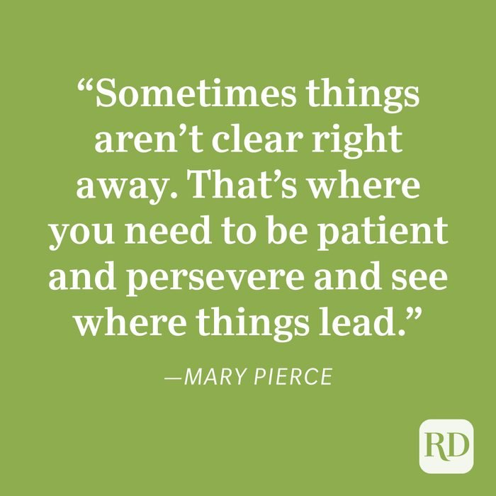 Mary Pierce Patience Quote