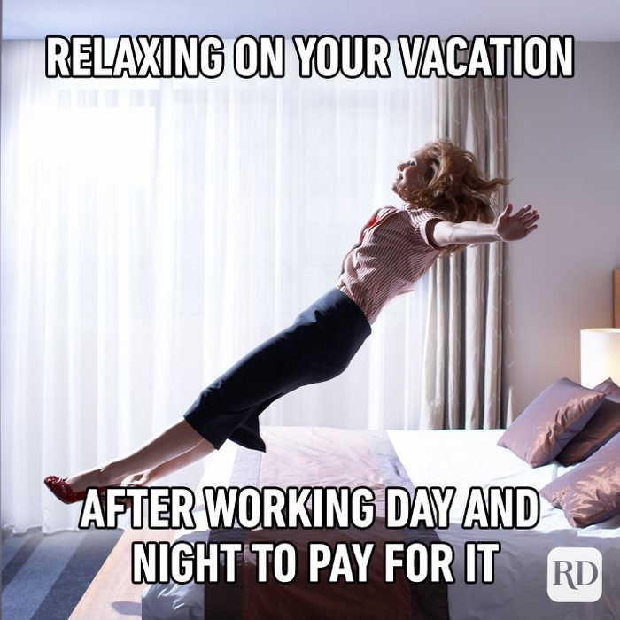 Relaxing On Your Vacation After Working Day And Night To Pay For It
