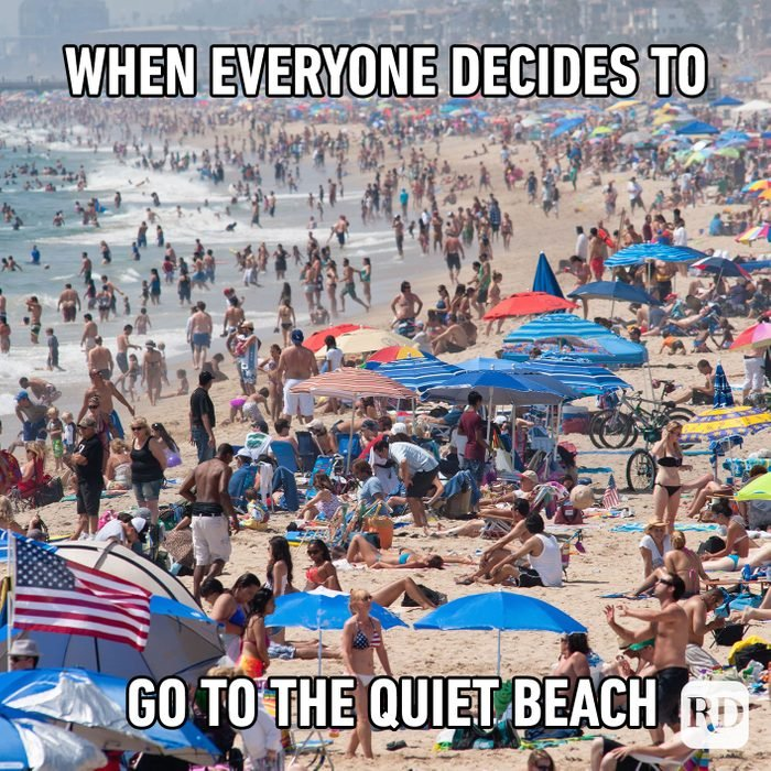 When Everyone Decides To Go To The Quiet Beach