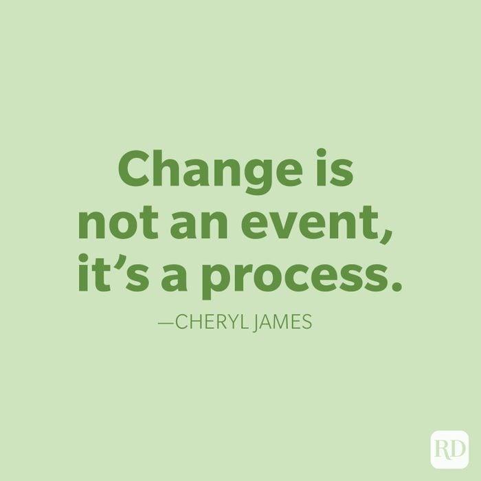 Cheryl James Change Quote