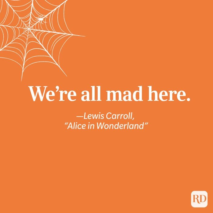 Lewis Carroll, ''Alice in Wonderland'' quote