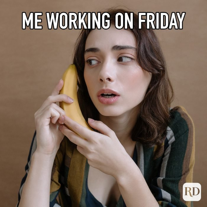 Me Working On Friday
