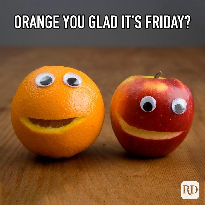 Orange You Glad Its Friday