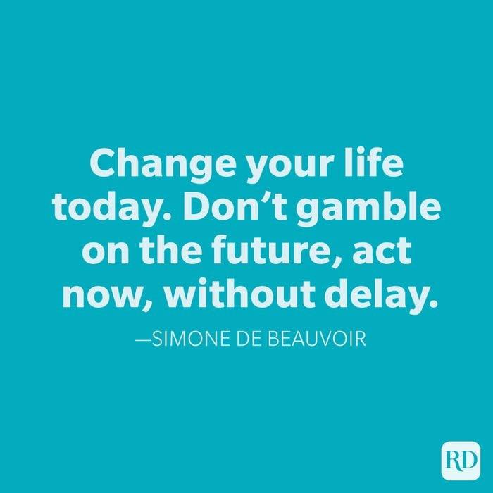 Simone De Beauvoir Change Quotes