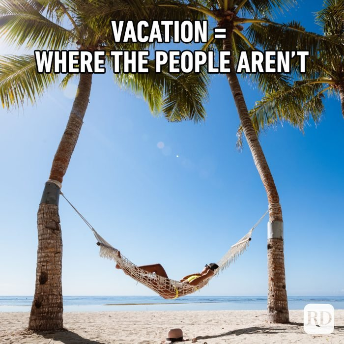 Vacation = Where The People Aren't