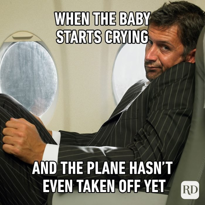 When The Baby Starts Crying And The Plane Hasn't Even Taken Off Yet
