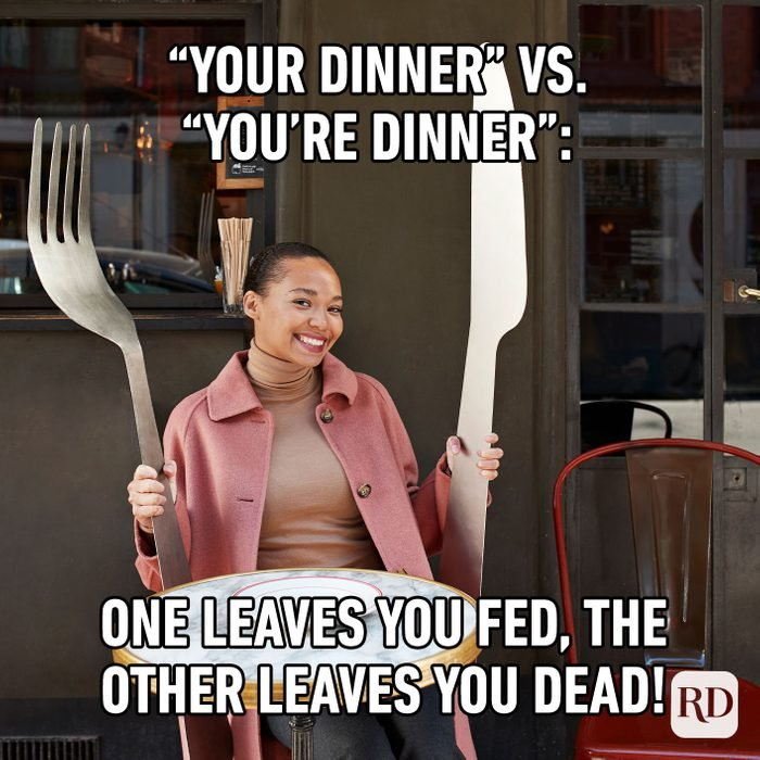 Your Dinner Vs. You're Dinner One Leaves You Fed, The Other Leaves You Dead!