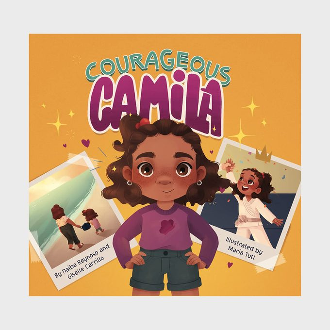 Courageous Camila By Naibe Reynoso And Giselle Carrillo