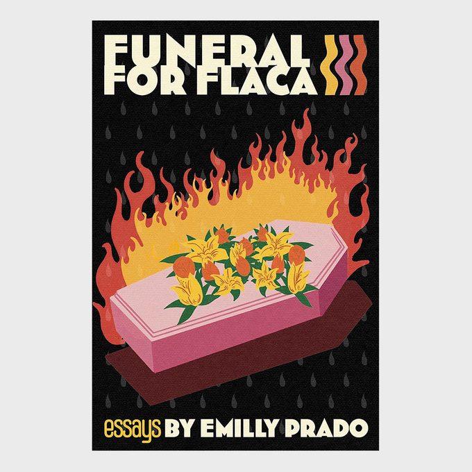 Funeral For Flaca By Emilly Prado