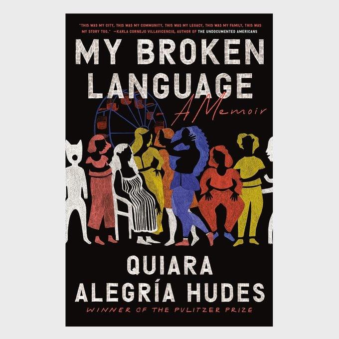 My Broken Language By Quiara Alegria Hudes