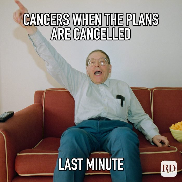 Cancers When The Plans Are Cancelled Last Minute meme text on image of man celebrating