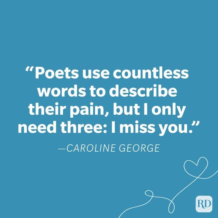 Caroline George Miss You Quote