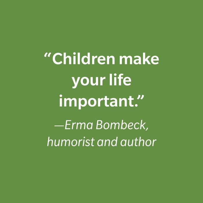 Erma Bombeck Inspiring Kids' Quotes