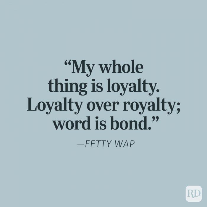 Fetty Wap Loyalty Quotes