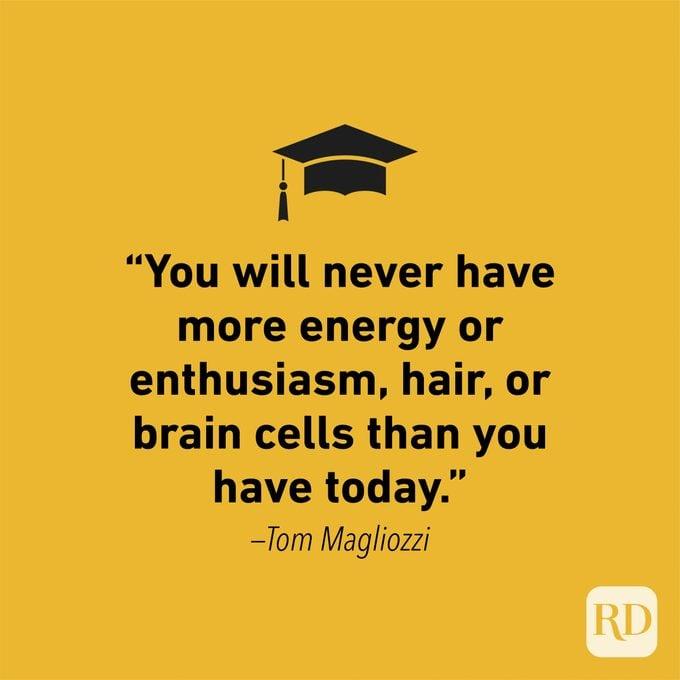 Graduation Quote by Tom Magliozzi