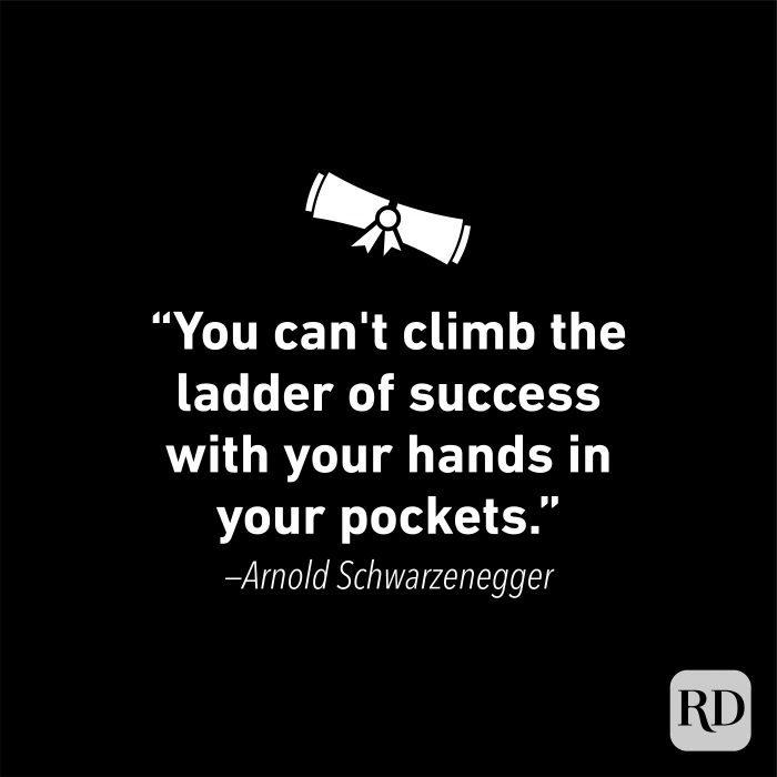 Graduation Quote by Arnold Schwarzenegger