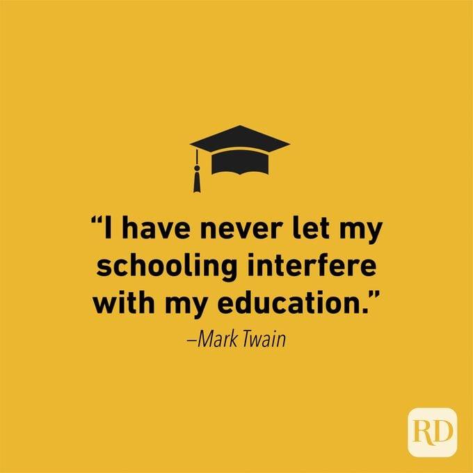 Graduation Quote by Mark Twain