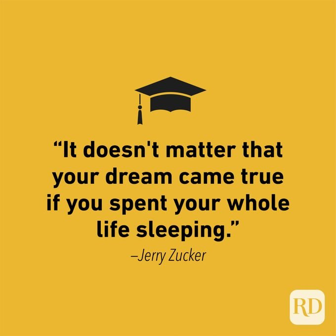 Graduation Quote by Jerry Zucker