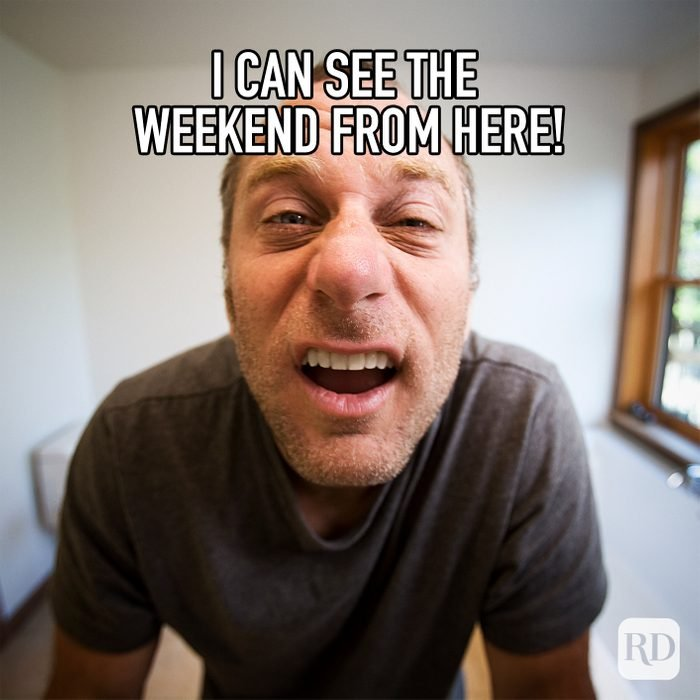 I Can See The Weekend From Here meme text