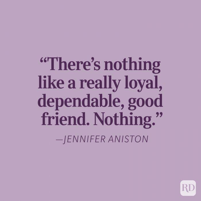 Jennifer Aniston Loyalty Quotes