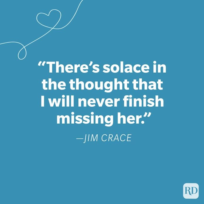 Jim Crace Miss You Quote